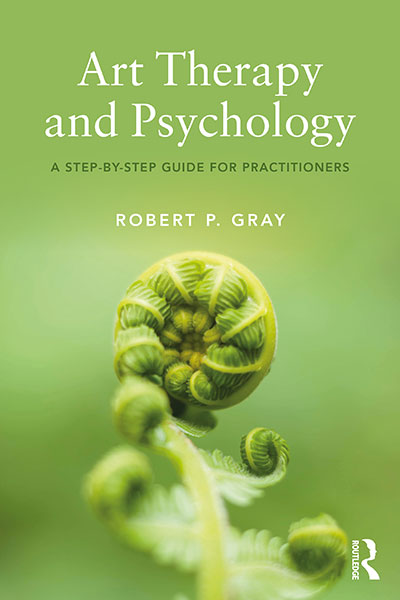 Art Therapy and Psychology Book by Robert Gray